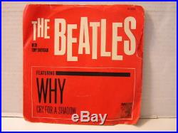 B11 The Beatles Why/Cry For a Shadow with PS MGM K13227 VG- PS/VG vinyl